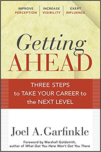 Getting Ahead - Three Steps to Take Your Career to the Next Level